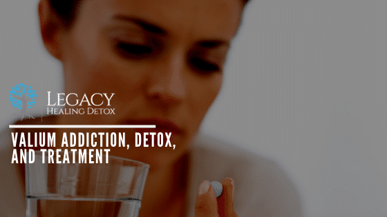 Valium Addiction, Detox, and Treatment