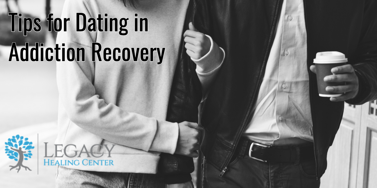 Tips for Dating in Addiction Recovery
